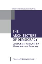The Architecture of DemocracyConstitutional Design, Conflict Management, and Democracy$