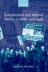 Evangelicalism and National Identity in Ulster, 1921-1998$