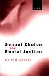 School Choice and Social Justice$