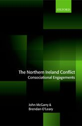 The Northern Ireland ConflictConsociational Engagements$