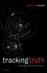 Tracking TruthKnowledge, Evidence, and Science$