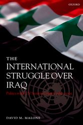 The International Struggle Over IraqPolitics in the UN Security Council 1980-2005$