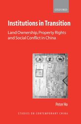 Institutions in TransitionLand Ownership, Property Rights and Social Conflict in China$