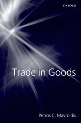 Trade in GoodsThe GATT and the Other Agreements Regulating Trade in Goods$