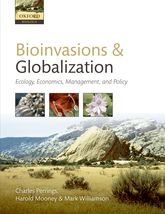 Bioinvasions and GlobalizationEcology, Economics, Management, and Policy$