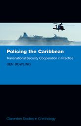 Policing the CaribbeanTransnational Security Cooperation in Practice$