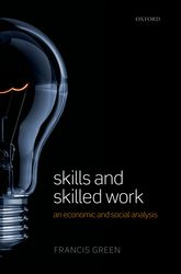 Skills and Skilled WorkAn Economic and Social Analysis$