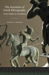 The Invention of Greek EthnographyFrom Homer to Herodotus$
