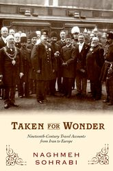 Taken for WonderNineteenth Century Travel Accounts from Iran to Europe$