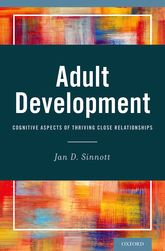 Adult DevelopmentCognitive Aspects of Thriving Close Relationships$
