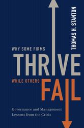 Why Some Firms Thrive While Others FailGovernance and Management Lessons from the Crisis$